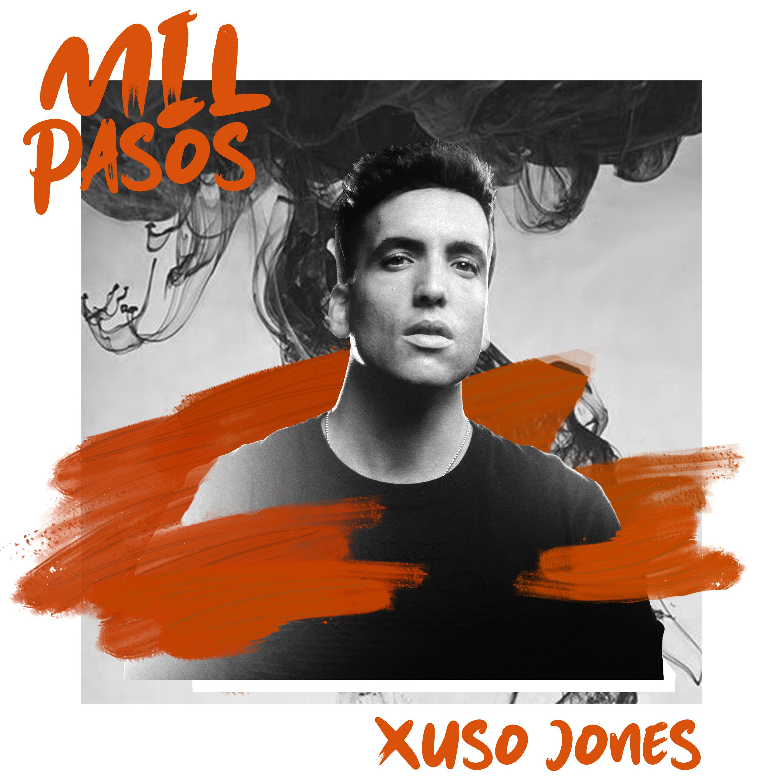 Xuso Jones - Mil Pasos
